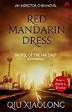 Red Mandarin Dress: Inspector Chen 5 (As heard on Radio 4)