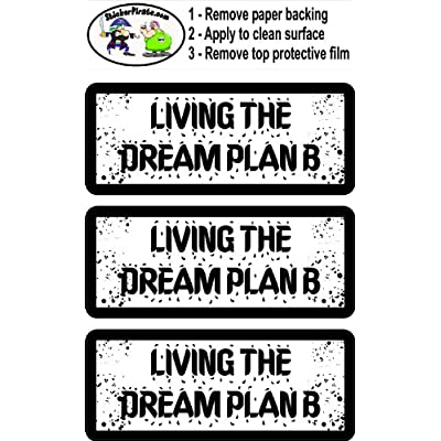 3 - Living The Dream Plan B 1 1/4
