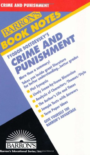 Fyodor Dostoevsky's Crime and Punishment (Barron's Book Notes)