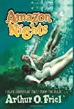 Amazon Nights, Arthur Friel, 0809511983