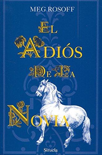 Read Online El Adios De La Novia / Bride's Farewell PDF