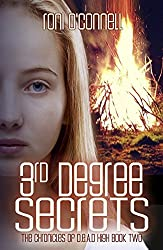 3rd Degree Secrets: (The Chronicles of D.E.A.D. High Book 2)