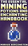 The Essential Enchanting & Potions Guide for