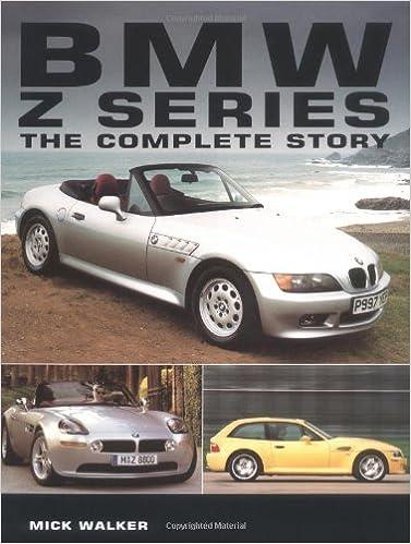 amazoncom bmw z3 convertible top. BMW Z-Series: The Complete Story: Mick Walker: 9781861264244: Amazon.com: Books Amazoncom Bmw Z3 Convertible Top