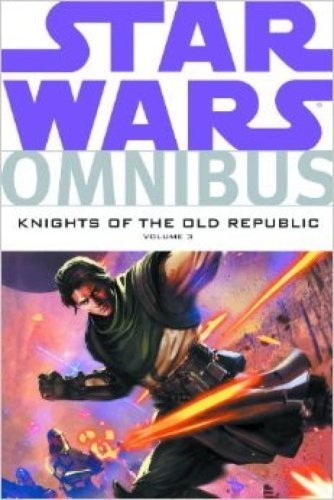 (Star Wars Omnibus: Knights of the Old Republic v. 3)