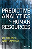 Predictive Analytics for Human Resources (Wiley and SAS Business Series)