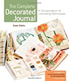The Complete Decorated Journal, Gwen Diehn, 1454702036