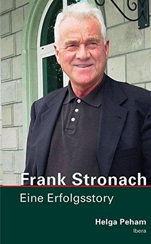 Frank Stronach: Eine Erfolgsstory