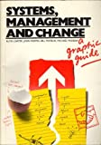 Systems Management and Change, Carter, Martin and Mayblin, Munday, 0063182726