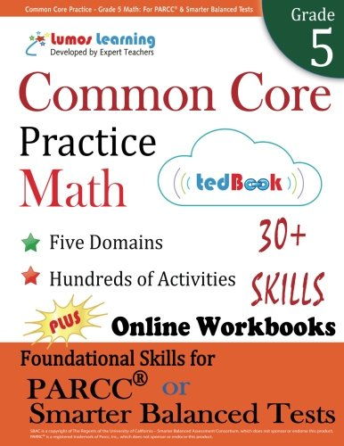 Common Core Practice - Grade 5 Math: Workbooks to Prepare for the PARCC or Smarter Balanced Test: CCSS Aligned (CCSS Standards Practice) (Volume 6)