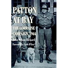 Patton At Bay: The Lorraine Campaign, 1944