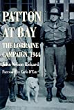 img - for Patton At Bay: The Lorraine Campaign, 1944 book / textbook / text book