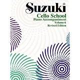 Suzuki Cello School Volume 6 - Piano Accompaniment - Book