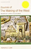 Making of the West: a Concise History 4e V1 and Sources of Making of the West 4e V1, Hunt, Lynn and Martin, Thomas R., 1457643715