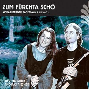 Zum fürchta Schö. Vorarlberger Sagen Hörbuch