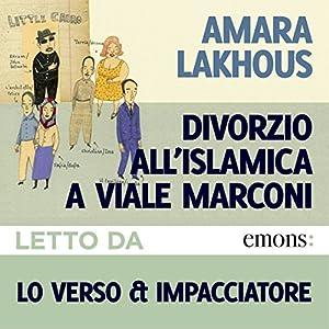 Divorzio all'islamica a Viale Marconi Hörbuch