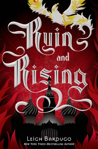 Ruin and Rising (The Grisha Book 3) by [Bardugo, Leigh]