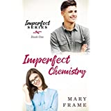 Imperfect Chemistry (Imperfect Series Book 1)