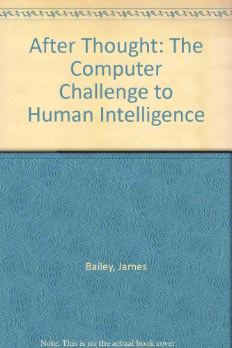 after-thought-the-computer-challenge-to-human-intelligence