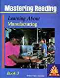 img - for Mastering Reading: Skills for Success: Manufacturing, Bk.3 (Delmar Occupational Learning System) book / textbook / text book