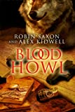 Blood Howl (Sanguis Noctis Book 1)