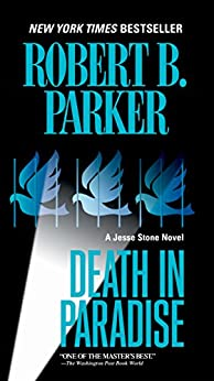 Death in Paradise (Jesse Stone Novels Book 3) by [Parker, Robert B.]