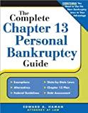 The Complete Chapter 13 Personal Bankruptcy Guide, Edward A. Haman, 1572485957