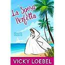 La Sposa Perfetta (Spose del Paradiso 1) (Italian Edition)