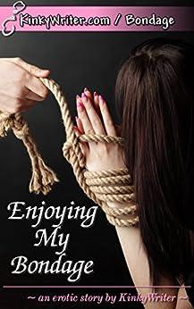Enjoying My Bondage KinkyWriter ebook product image