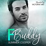 F Buddy | Summer Cooper