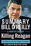 img - for Summary: Killing Reagan: The Violent Assault That Changed a Presidency by Bill O'Reilly and Martin Dugard book / textbook / text book