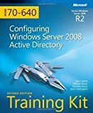 MCTS Self-Paced Training Kit (Exam 70-640): Configuring Windows Server 2008 Active Directory Book/CD Package, 2nd Edition (Self-Paced Training Kits) by Holme, Dan, Ruest, Nelson, Ruest, Danielle, Kellington, Jaso ( 2011 )