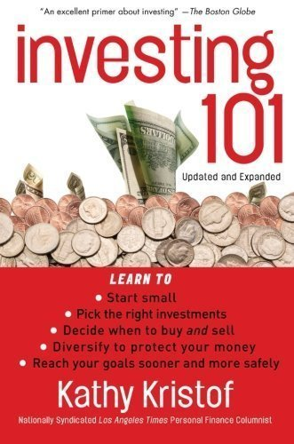 Investing 101 (Bloomberg) by Kristof, Kathy Published by Bloomberg Press 2nd (second), Updated and Expanded edition (2008) Paperback
