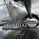 Enigmas Y Misterios De La Segunda Guerra Mundial Audiobook by Jesús Hernández Narrated by Chema Agulló