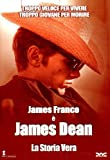 james dean james franco - James Dean - La Storia Vera