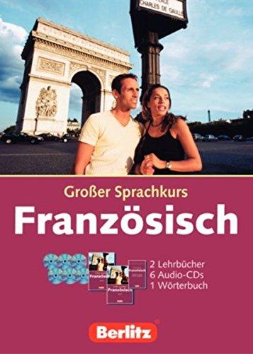 Berlitz Grosse Sprachkurse. Das umfangreiche Kurspaket zum Sprachenlernen / Berlitz Grosse Sprachkurse. Das umfangreiche Kurspaket zum Sprachenlernen: Französisch