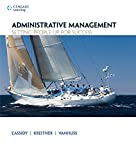 Master the skills needed for success in today's rapidly changing work environment with the useful, practical management tools and insights found only in ADMINISTRATIVE MANAGEMENT: SETTING PEOPLE UP FOR SUCCESS. Readers discover the keys to functionin...