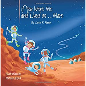 If You Were Me and Lived on...Mars (If You Were Me and Lived in...) (Volume 21)