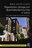 Regeneration, Heritage and Sustainable
