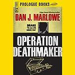 Operation Deathmaker | Dan J. Marlowe