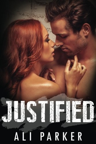 Justified by CreateSpace Independent Publishing Platform