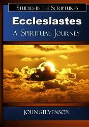 Ecclesiastes: A Spiritual Journey