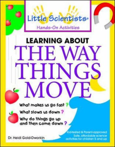 Learning About the Way Things Move