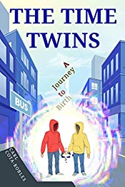 The Time Twins: A Journey to Birth