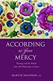 img - for According to Your Mercy: Praying with the Psalms from Ash Wednesday to Easter book / textbook / text book