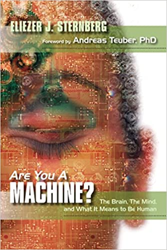 Are you a machine the brain the mind and what it means to be are you a machine the brain the mind and what it means to be human eliezer j sternberg shannon balke 9781591024835 amazon books fandeluxe Gallery