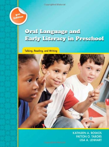 Oral Language and Early Literacy in Preschool: Talking,...