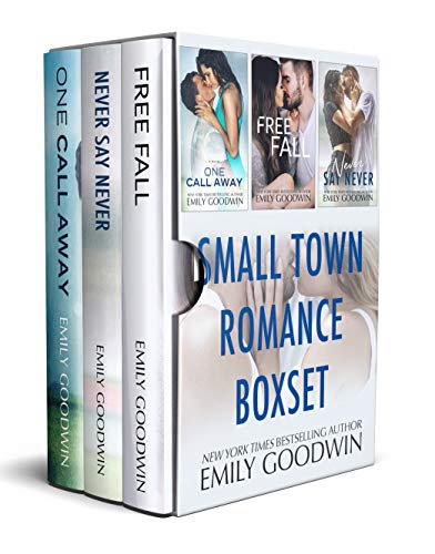 Small Town Romance Boxset (One Call Away, Free Fall, Never Say Never)
