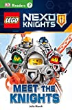 DK Readers L2: LEGO NEXO KNIGHTS: Meet the Knights (DK Readers Level 2)