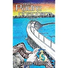 The Padre Phantom